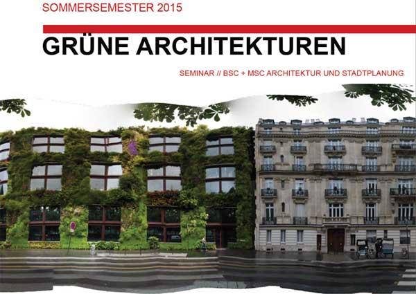 Gruene architekturen institut f r landschaftsplanung und kologie universit t stuttgart - Grune architektur ...